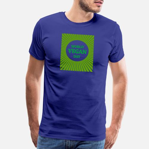 Mens Premium T ShirtWorld Vegan Day Gift Idea Birthday Christmas
