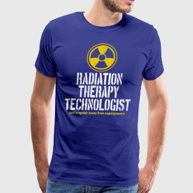 Radiation Therapy Technologist - Men's Premium T-Shirt
