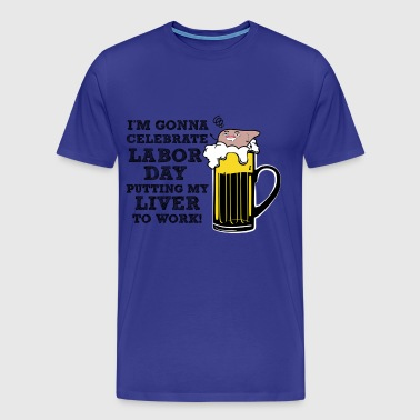 Labor Day, Labor Day Shirt, Long Weekend Labor Day - Men's Premium T-Shirt