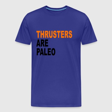 Thrusters are paleo - Men's Premium T-Shirt