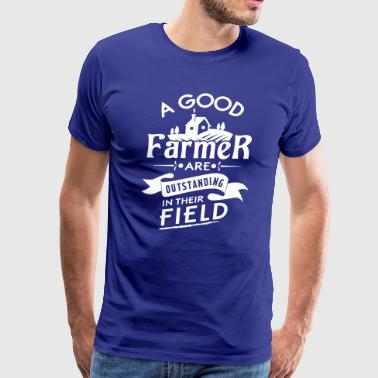Good Farmer Are Outstanding In Their Field T-shirt - Men's Premium T-Shirt