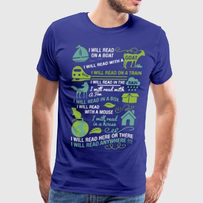 I will read anywhere - Men's Premium T-Shirt