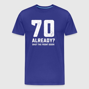 Funny 70th birthday tshirt - Men's Premium T-Shirt