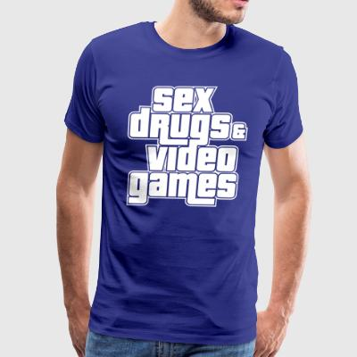 Sex Drugs and Video Games - Men's Premium T-Shirt