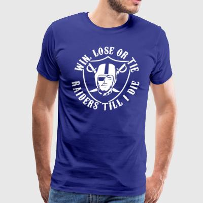 Win Lose or Tie - Men's Premium T-Shirt