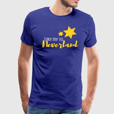 Take Me to Neverland - Men's Premium T-Shirt