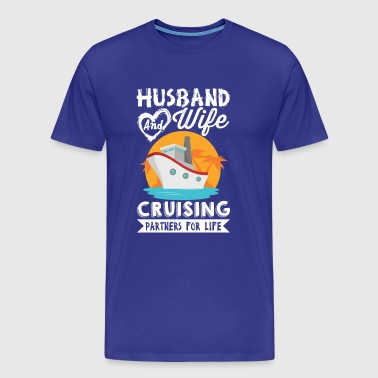 Husband and Wife Cruising Partners for Life - Men's Premium T-Shirt