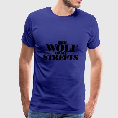 The Wolf Of All Streets - Men's Premium T-Shirt