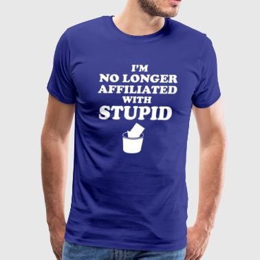 Not With Stupid - Men's Premium T-Shirt