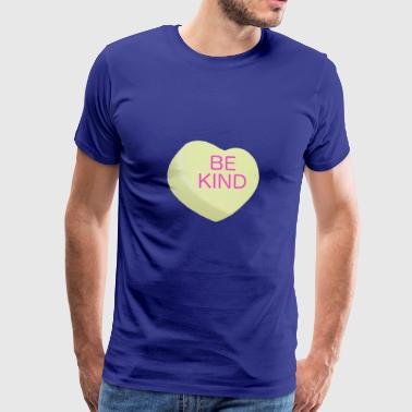 BE KIND Candy Heart - Valentine's Day or Any Day - Men's Premium T-Shirt