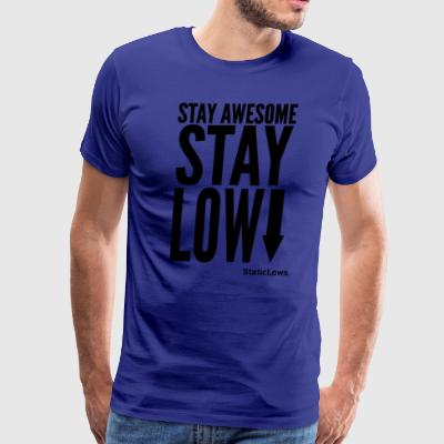 Stay Awesome - Men's Premium T-Shirt