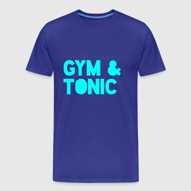 Gym & Tonic - Men's Premium T-Shirt