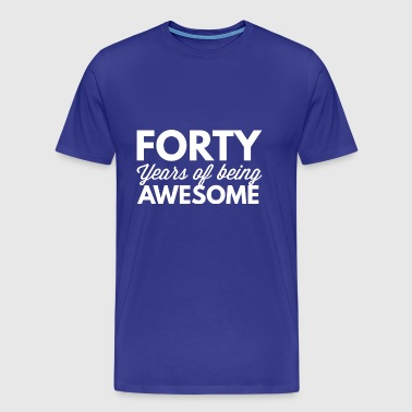 40 years of being awesome - Men's Premium T-Shirt