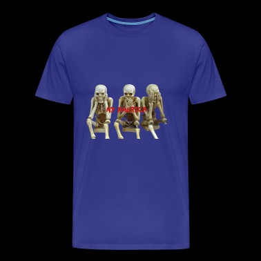 My America See No Evil Skeletons - Men's Premium T-Shirt