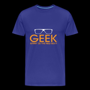Geek Smart Is The New Sexy - Men's Premium T-Shirt