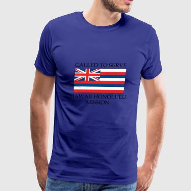 Hawaii Honolulu LDS Mission Called to Serve Flag - Men's Premium T-Shirt
