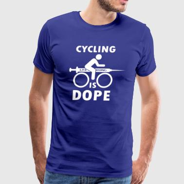 Cycling Is Dope - Men's Premium T-Shirt