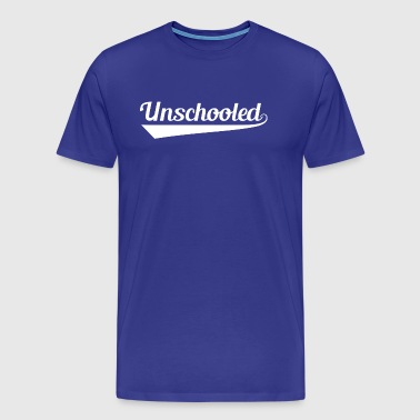 Unschooled Label Higher Education T Shirt - Men's Premium T-Shirt