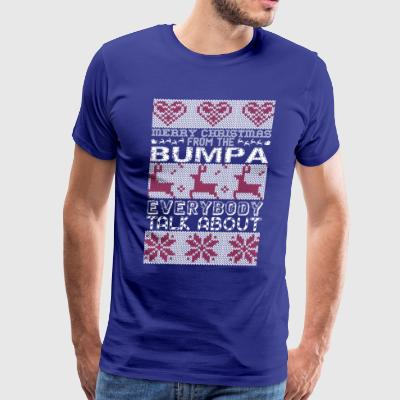 Merry Christmas From Bumpa Everybody Talks About - Men's Premium T-Shirt