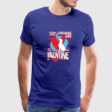 My Chocolate Lab Is My Valentine Funny Dog Lover T - Men's Premium T-Shirt