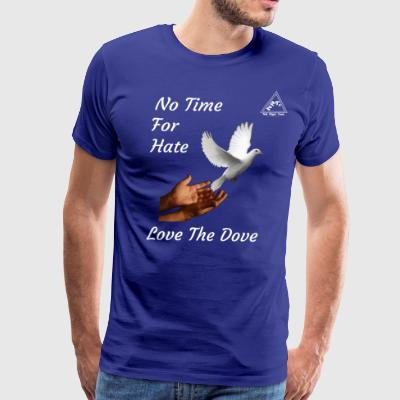 No Time For Hate - Men's Premium T-Shirt