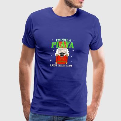 Not A Player Just Crush A Lot Funny Nutcracker - Men's Premium T-Shirt