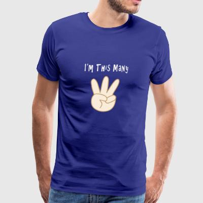 Funny 3rd Birthday I'm This Many Years Third Bday - Men's Premium T-Shirt
