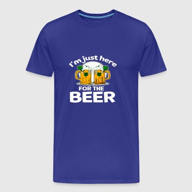 Sweater Just Here For The Beer - Men's Premium T-Shirt