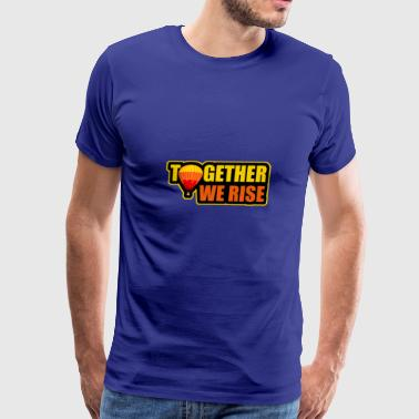 Together we rise - Men's Premium T-Shirt