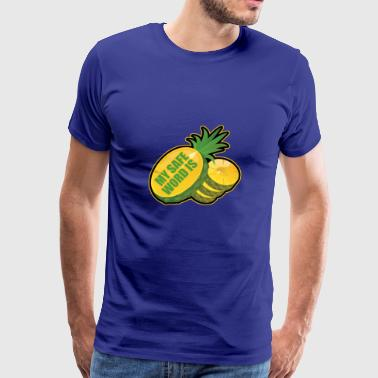my safe word is pineapple - Men's Premium T-Shirt
