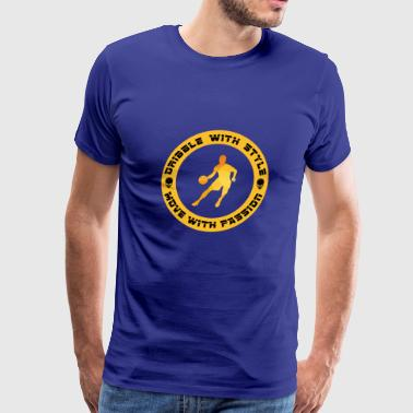 Dribble with style - Men's Premium T-Shirt