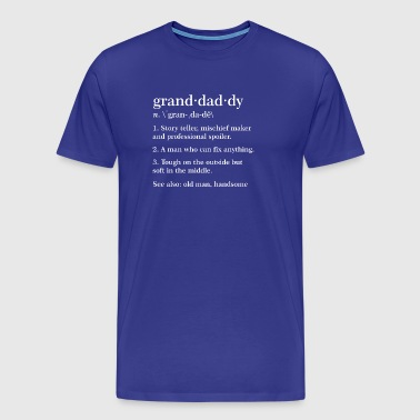 Granddaddy Definition Funny Meaning Grandpa - Men's Premium T-Shirt