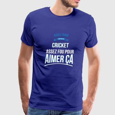 Cricket gifted crazy gift man - Men's Premium T-Shirt