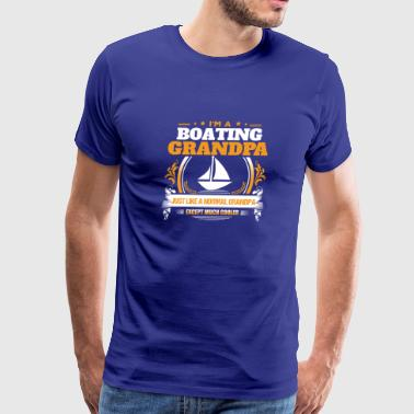 Boating Grandpa Shirt Gift Idea - Men's Premium T-Shirt