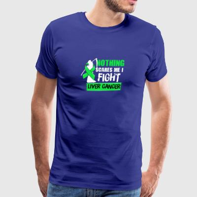 Nothing Scares Me I Fight Liver Cancer - Men's Premium T-Shirt