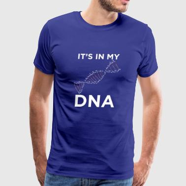 It s in my DNA Bassoon T Shirt Gift - Men's Premium T-Shirt