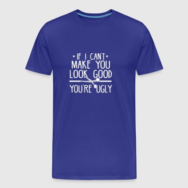 Funny Barber Quote Gift - Men's Premium T-Shirt