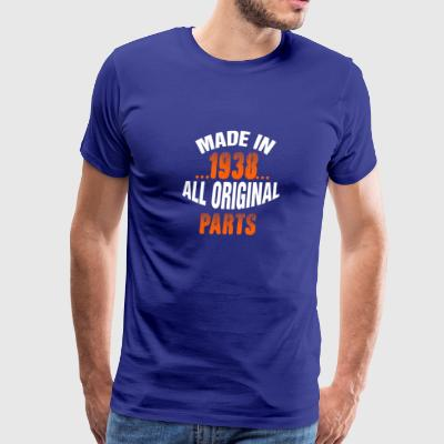 Made In 1938 All Original Parts - Men's Premium T-Shirt