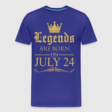 Legends are born on July 24 - Men's Premium T-Shirt