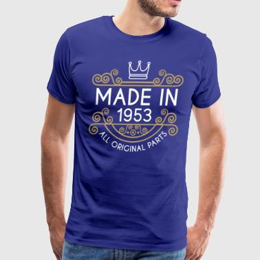 Made In 1953 All Original Parts - Men's Premium T-Shirt