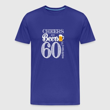 Cheers and Beers To 60 Years - Men's Premium T-Shirt