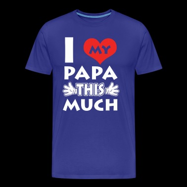 Love my Papa tshirt - Men's Premium T-Shirt