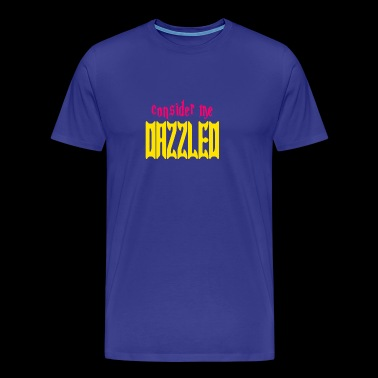 Consider Me Dazzled Twilight - Men's Premium T-Shirt