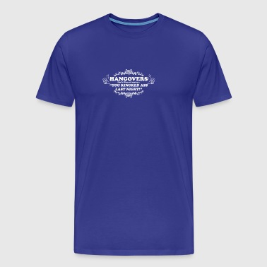 PROMO Hangovers - Men's Premium T-Shirt