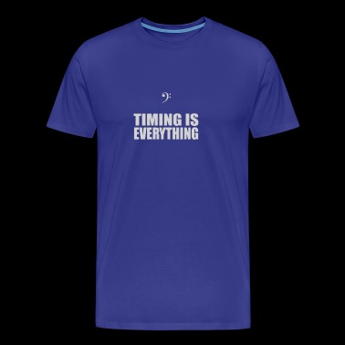 Bass Player Timing is Everything - Men's Premium T-Shirt