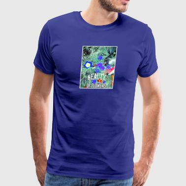 beauty of flowers - Men's Premium T-Shirt