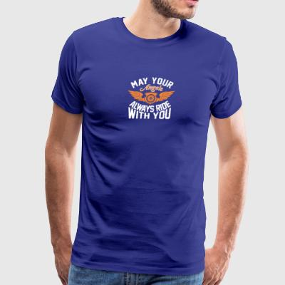 Your Angels Always Ride With You Bikers - Men's Premium T-Shirt