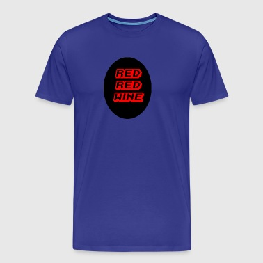red red wine - Men's Premium T-Shirt