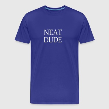 neat dude white - Men's Premium T-Shirt