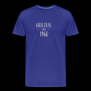 Original since 1960 - Born in 1960 - Men's Premium T-Shirt